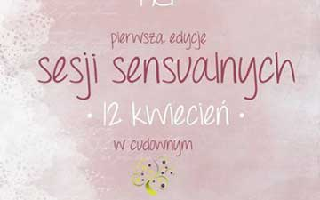 Pierwsza edycja sesji sensualnych